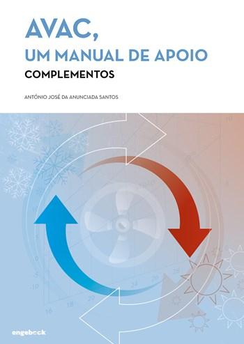 AVAC, Um Manual de Apoio - Complementos (Volume 2) | António José da Anunciada Santos
