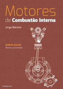 Motores de Combustão Interna 5ª Edição 9789897231902