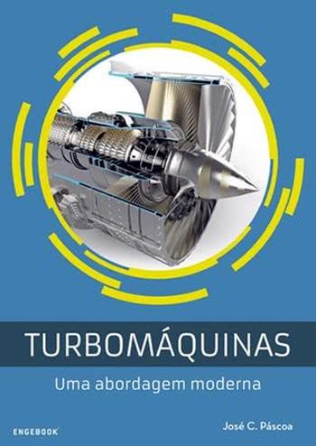 Turbomáquinas – Uma Abordagem Moderna